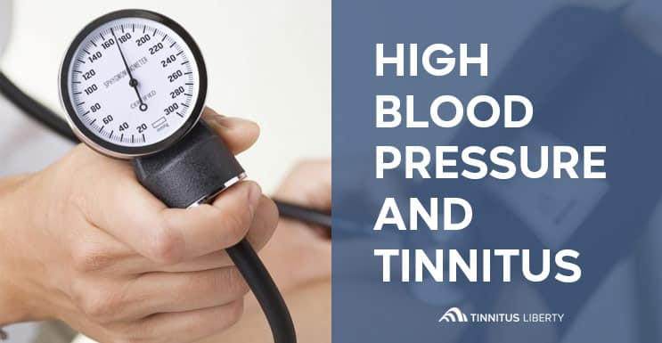 What Causes High Blood Pressure And How It Affects Tinnitus
