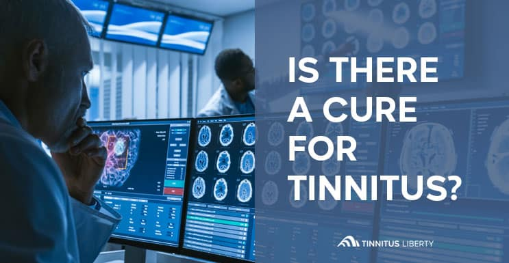 Is There A Tinnitus Cure
