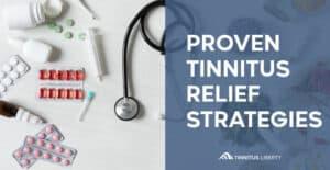 Proven Tinnitus Relief Strategies